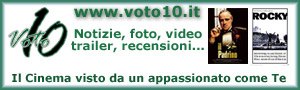 Voto 10 - Cinema, Film, Attori, Recensioni, Trailer