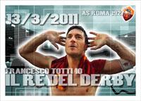 Francesco Totti - Il RE del derby